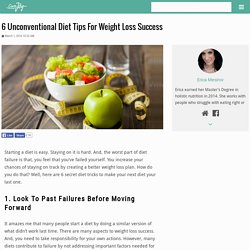 6 Unconventional Diet Tips For Weight Loss Success