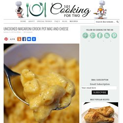 Uncooked Macaroni Crock Pot Mac and Cheese