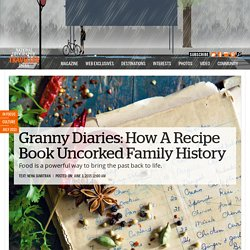 Granny Diaries: How A Recipe Book Uncorked Family History