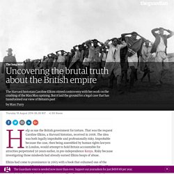Uncovering the brutal truth about the British empire