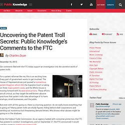 Uncovering the Patent Troll Secrets: Public Knowledge's Comments to the FTC