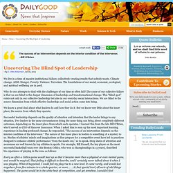 Uncovering The Blind Spot of Leadership, by C. Otto Scharmer