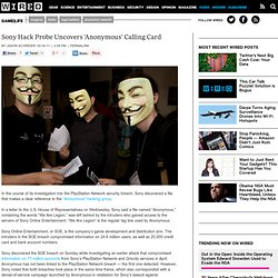 Sony Hack Probe Uncovers 'Anonymous' Calling Card | GameLife