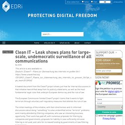 Clean IT – Leak shows plans for large-scale, undemocratic surveillance of all communications