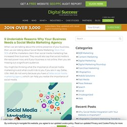 9 Undeniable Reasons Why Your Business Needs a Social Media Marketing Agency