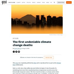 The first undeniable climate change deaths By Daniel Merino on Aug 18, 2020