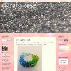 Undeniable Glitter: Ocean Bracelet