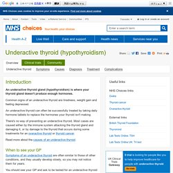 Essential Reading: Underactive thyroid (hypothyroidism)