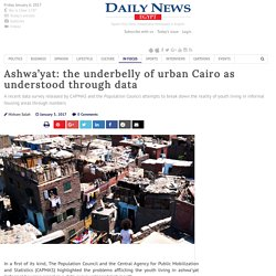Ashwa'yat: the underbelly of urban Cairo as understood through data