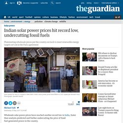 Indian solar power prices hit record low, undercutting fossil fuels