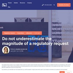 Do not underestimate the magnitude of a regulatory request