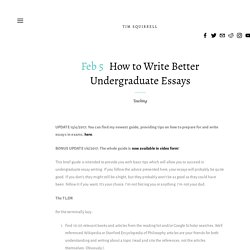 How to Write Undergraduate Essays — Tim Squirrell