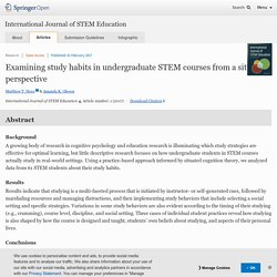 Examining study habits in undergraduate STEM courses from a situative perspective