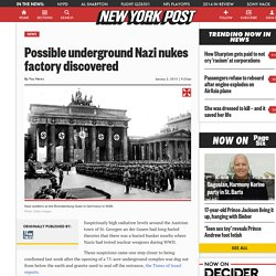 Possible underground Nazi nukes factory discovered