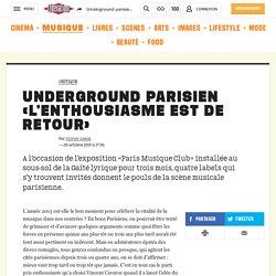 Underground parisien «L'enthousiasme est de retour»