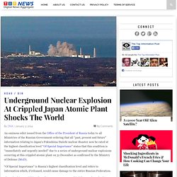 Underground Nuclear Explosion At Crippled Japan Atomic Plant Shocks The World