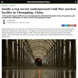 Inside a top secret underground Cold War nuclear facility in Chongqing, China