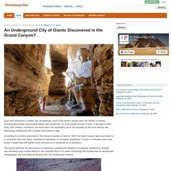 An Underground City of Giants Discovered in the Grand Canyon?