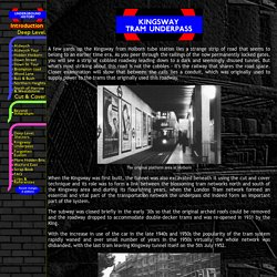 Underground History - Kingsway Underpass