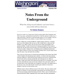 """""""Notes From the Underground"""" by Nicholas Thompson"""