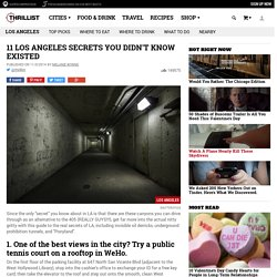 LA Secrets - Hidden Oil Derricks Underground Prohibition Tunnels And More