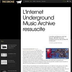 L'Internet Underground Music Archive ressuscite