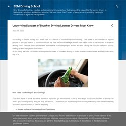 Underlying Dangers of Drunken Driving Learner Drivers Must Know