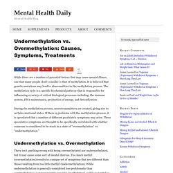 Undermethylation vs. Overmethylation: Causes, Symptoms, Treatments