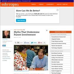 Myths That Undermine Parent Involvement