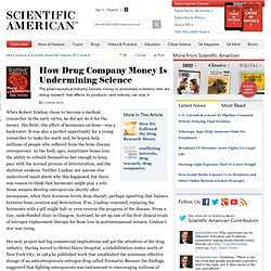 How Drug Company Money Is Undermining Science