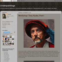 Workshop : Tony Ryder, Part 1