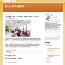 Underperforming Employees? Have a Glass Shop Help You Let Light In