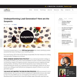 Underperforming Lead Generation? Here are the Suspects