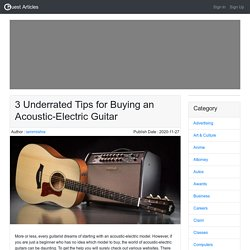 3 Underrated Tips for Buying an Acoustic-Electric Guitar
