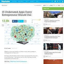 15 Underrated Apps Every Entrepreneur Should Use