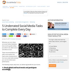 5 Underrated Social Media Tasks to Complete Every Day