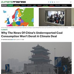 Why The News Of China's Underreported Coal Consumption Won't Derail A Climate Deal