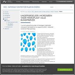 Undersøgelser i Nordsøen viser mikroplast i alle bundprøver