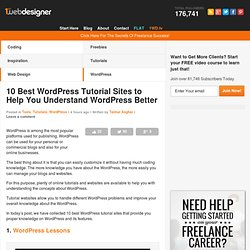 WordPress 10 Best Tutorial Sites to Help You Understand 10 Best WordPress Tutorial Sites to Help You Understand WordPress Better