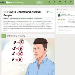 How to Understand Asexual People: 8 Steps