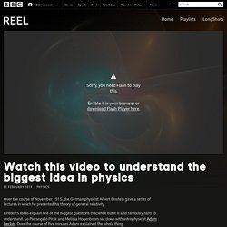 Watch this video to understand the biggest idea in physics - BBC Reel
