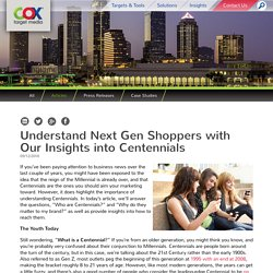 Understand Next Gen Shoppers with Our Insights into Centennials – Cox Target Media