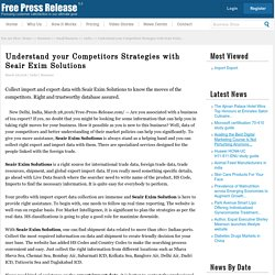 Seair exim News: Understand your Competitors Strategies with Seair Exim Solutions