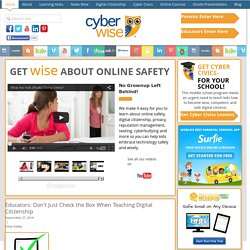 CyberWise | Helping Parents, Educators, (and Kids!) Understand and Use New Media Tools to Invigorate Education!