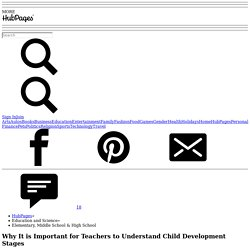 Why It is Important for Teachers to Understand Child Development Stages