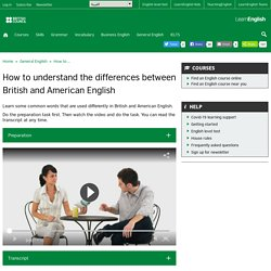 How to understand the differences between British and American English
