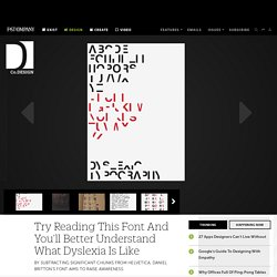 Try Reading This Font And You'll Better Understand What Dyslexia Is Like