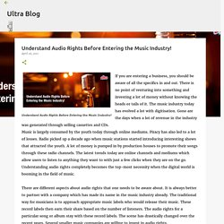 Understand Audio Rights Before Entering the Music Industry!