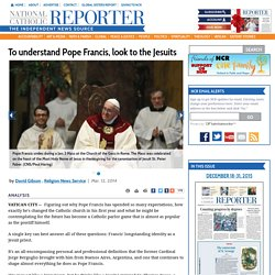 To understand Pope Francis, look to the Jesuits