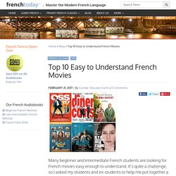 Top 10 Easy to Understand French Movies - Learn French